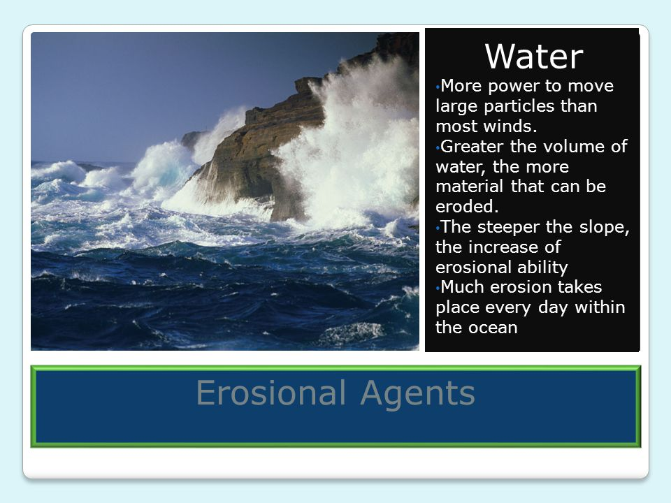 Water Erosional Agents