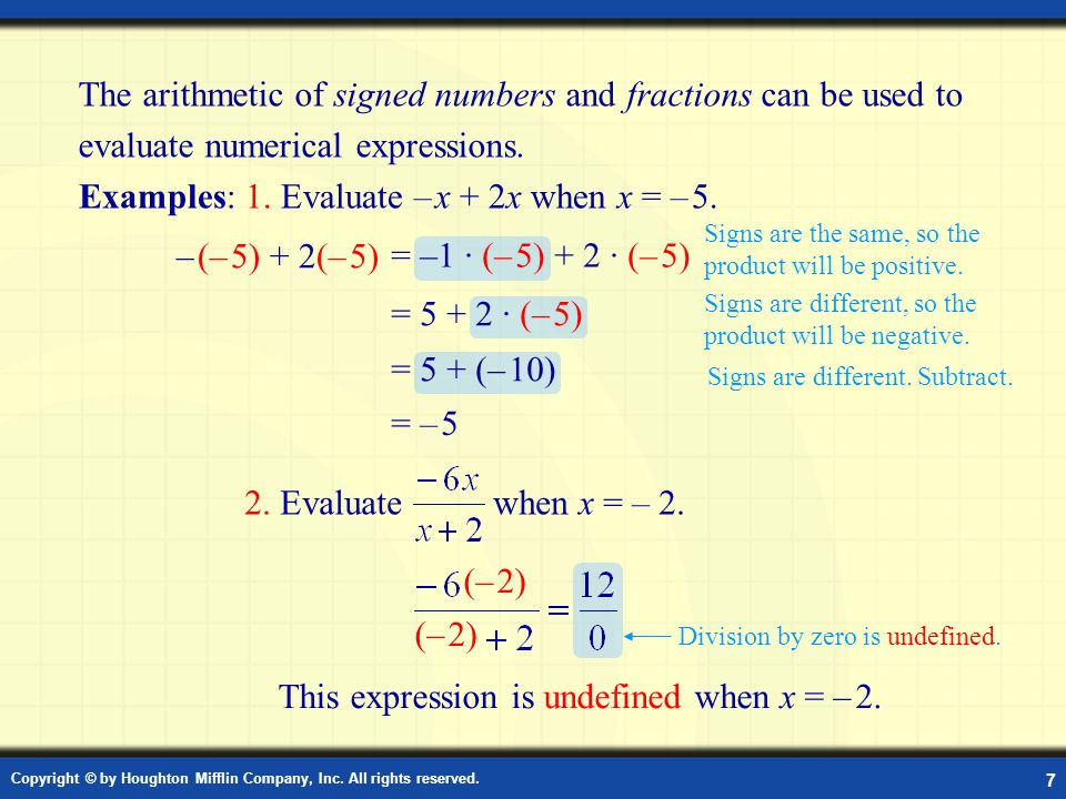 Examples: 1. Evaluate – x + 2x when x = – 5.