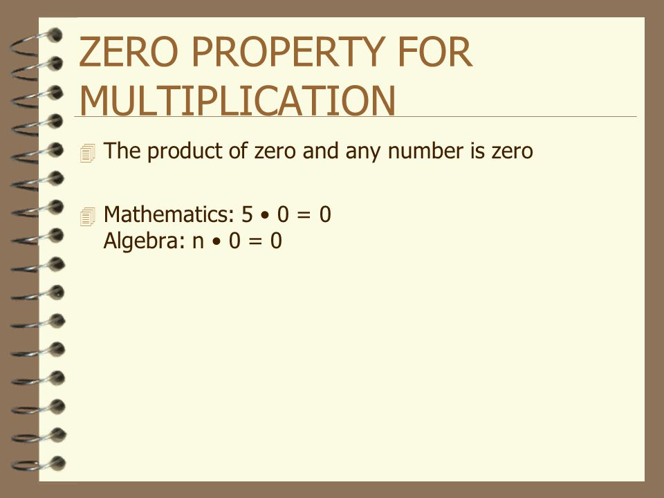 ZERO PROPERTY FOR MULTIPLICATION