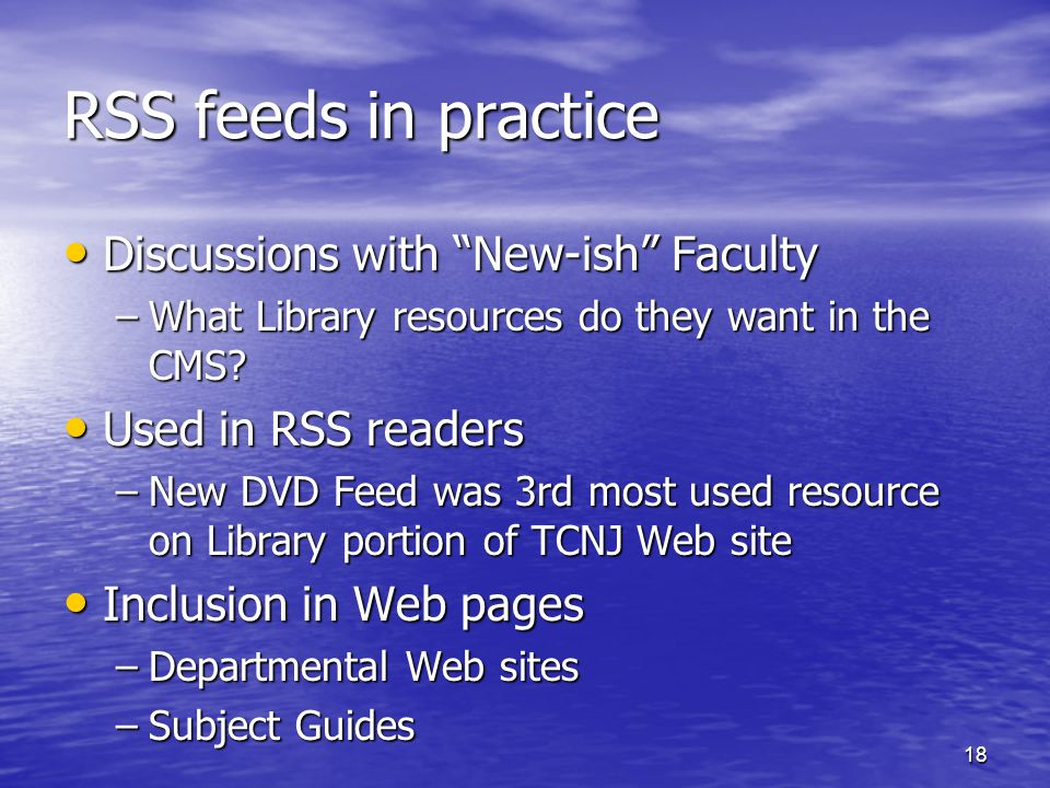 RSS feeds in practice Discussions with New-ish Faculty