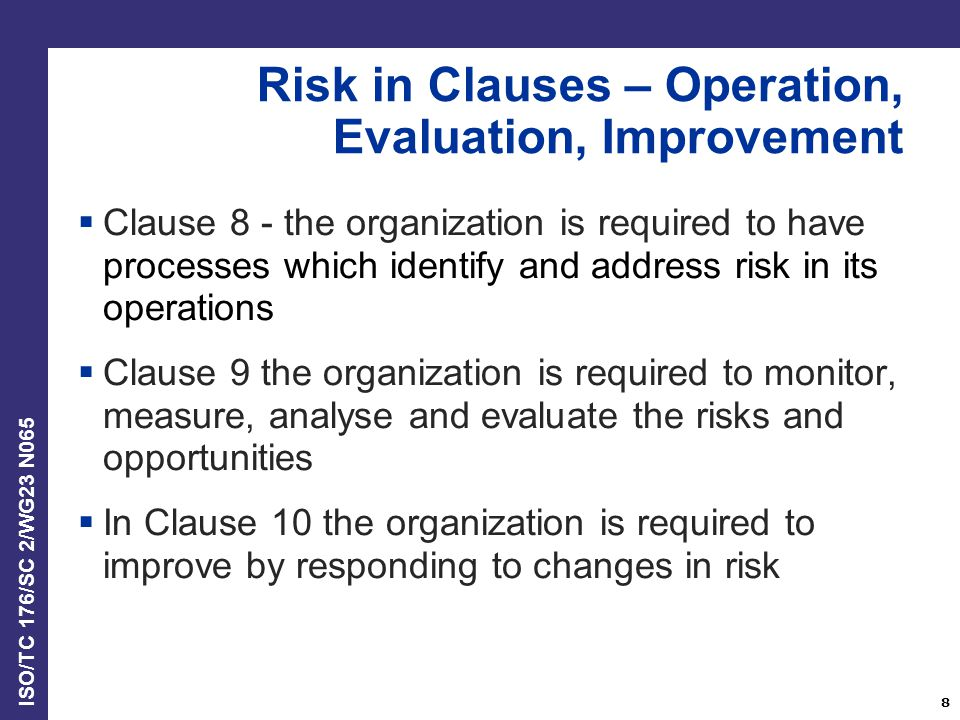 Risk in Clauses – Operation, Evaluation, Improvement