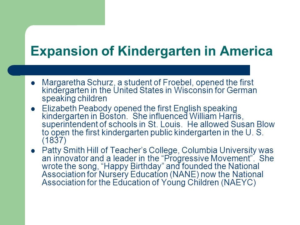 Expansion of Kindergarten in America