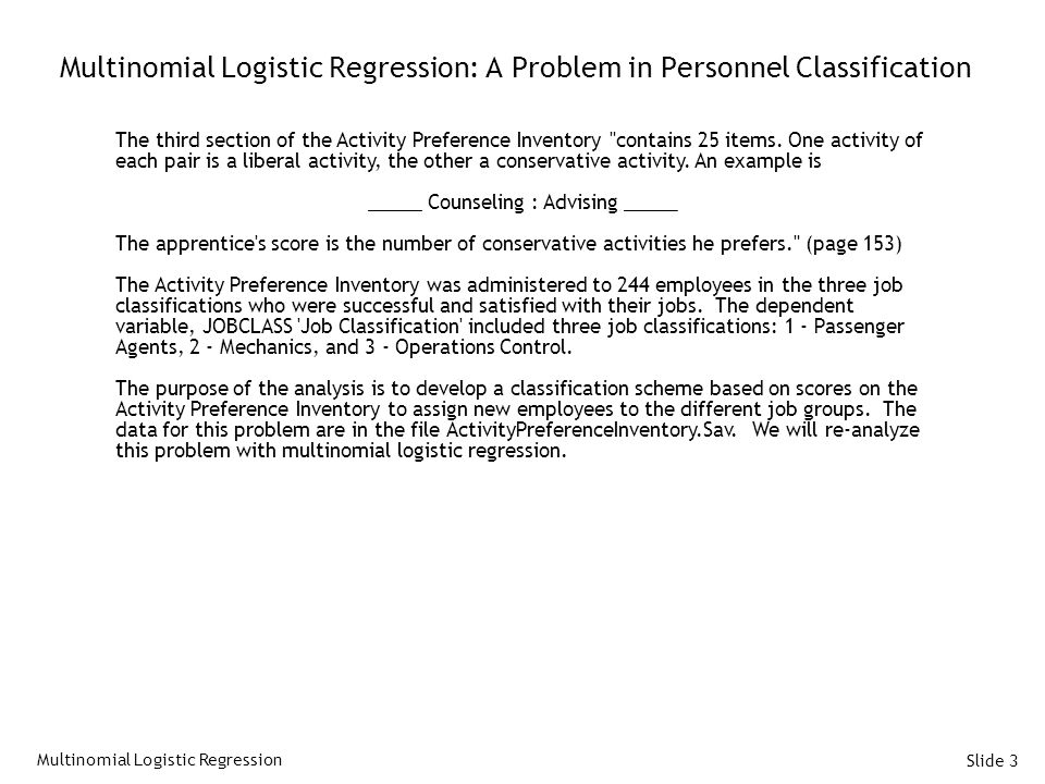 Multinomial Logistic Regression: A Problem in Personnel