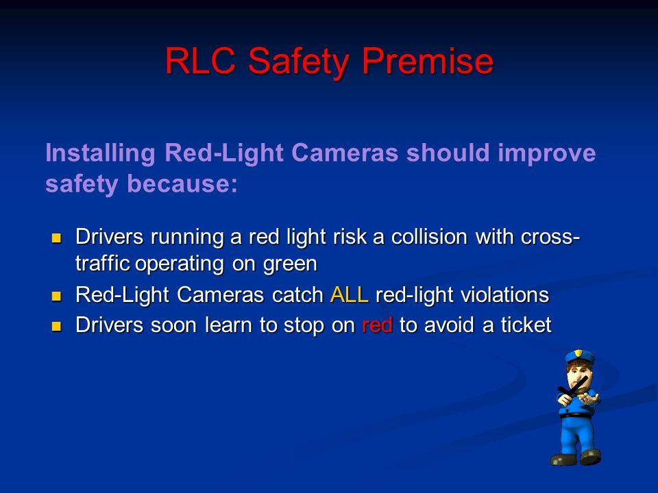 RLC Safety Premise Installing Red Light Cameras Should Improve