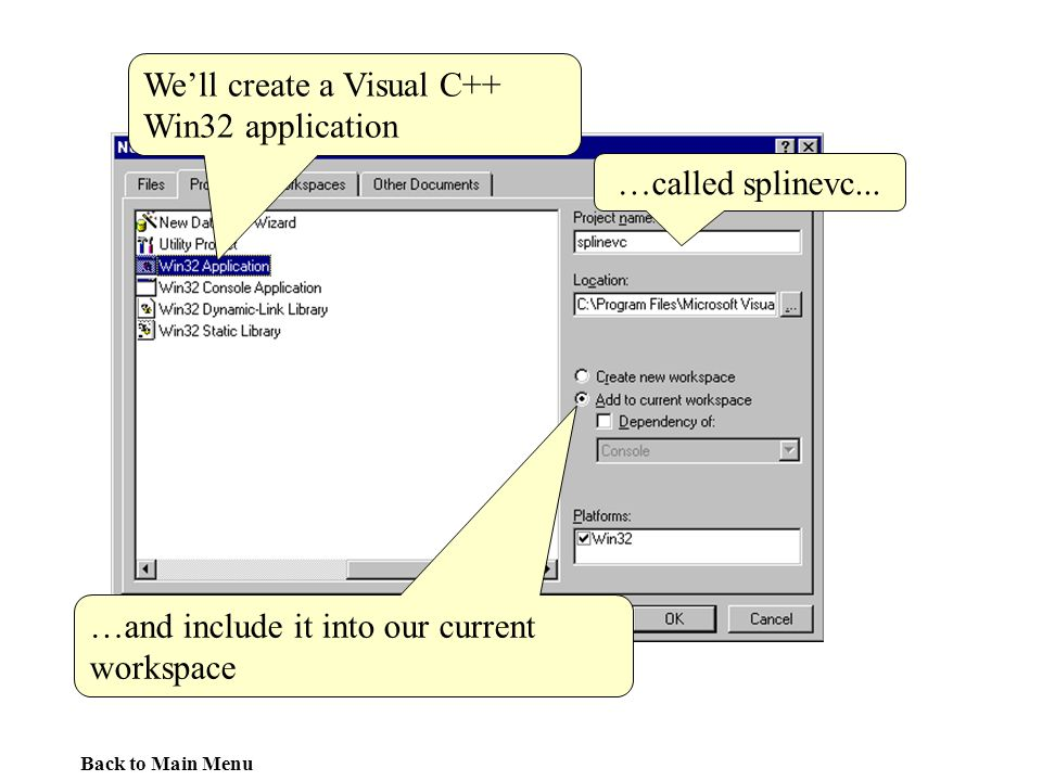 We'll create a Visual C++ Win32 application