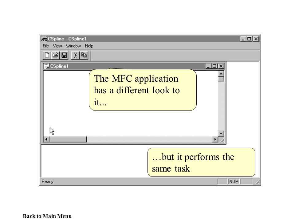 The MFC application has a different look to it...