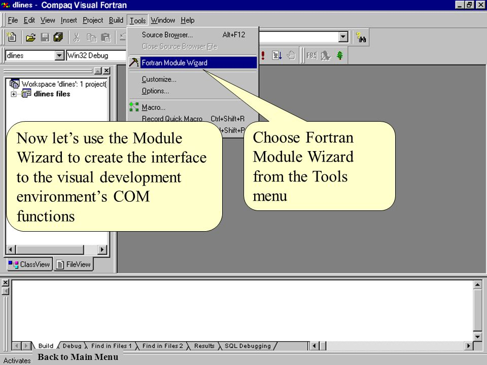 Choose Fortran Module Wizard from the Tools menu