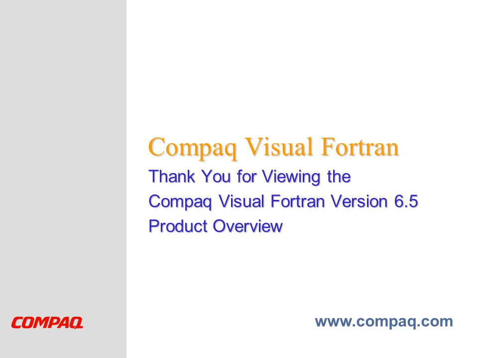 Compaq Visual Fortran Thank You for Viewing the