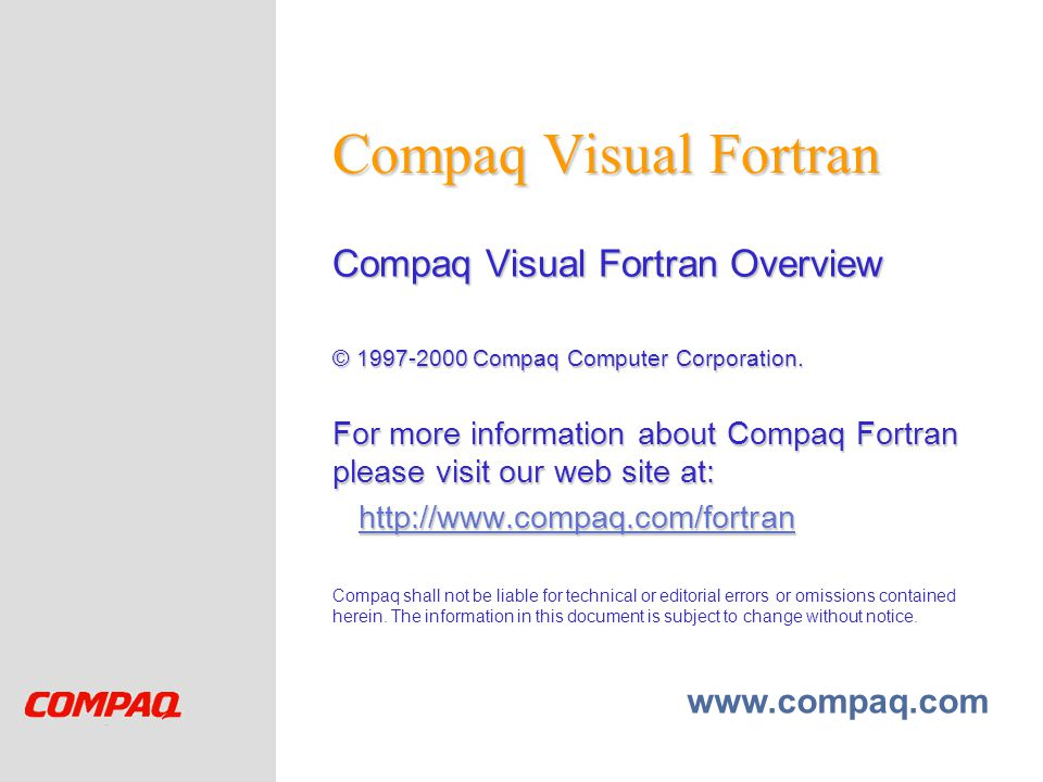 Compaq Visual Fortran Compaq Visual Fortran Overview