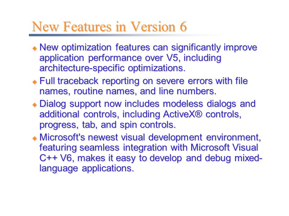 New Features in Version 6