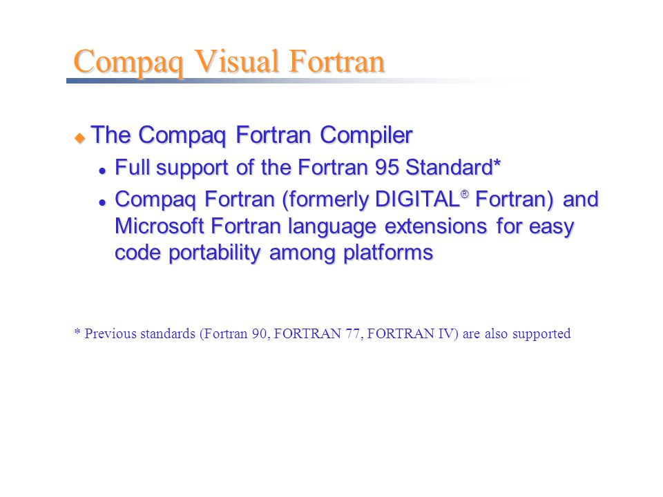 Compaq Visual Fortran The Compaq Fortran Compiler