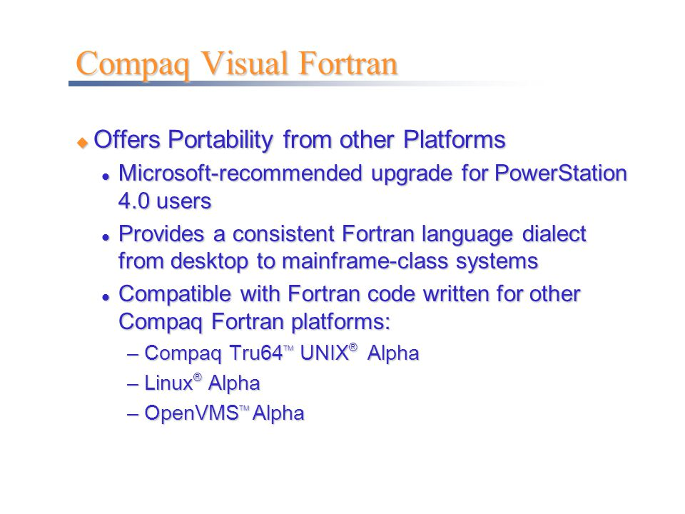 Compaq Visual Fortran Offers Portability from other Platforms