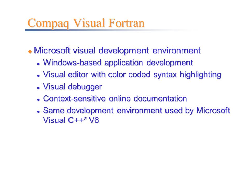 Compaq Visual Fortran Microsoft visual development environment