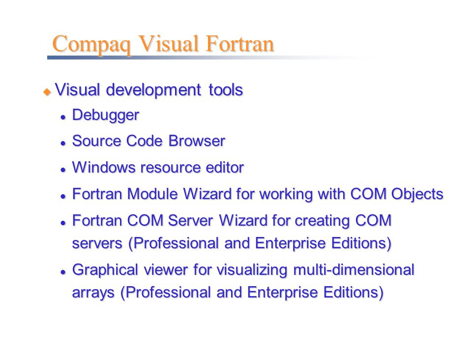 Compaq Visual Fortran Visual development tools Debugger