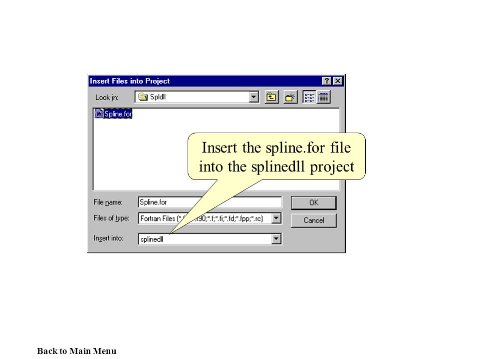 Insert the spline.for file into the splinedll project