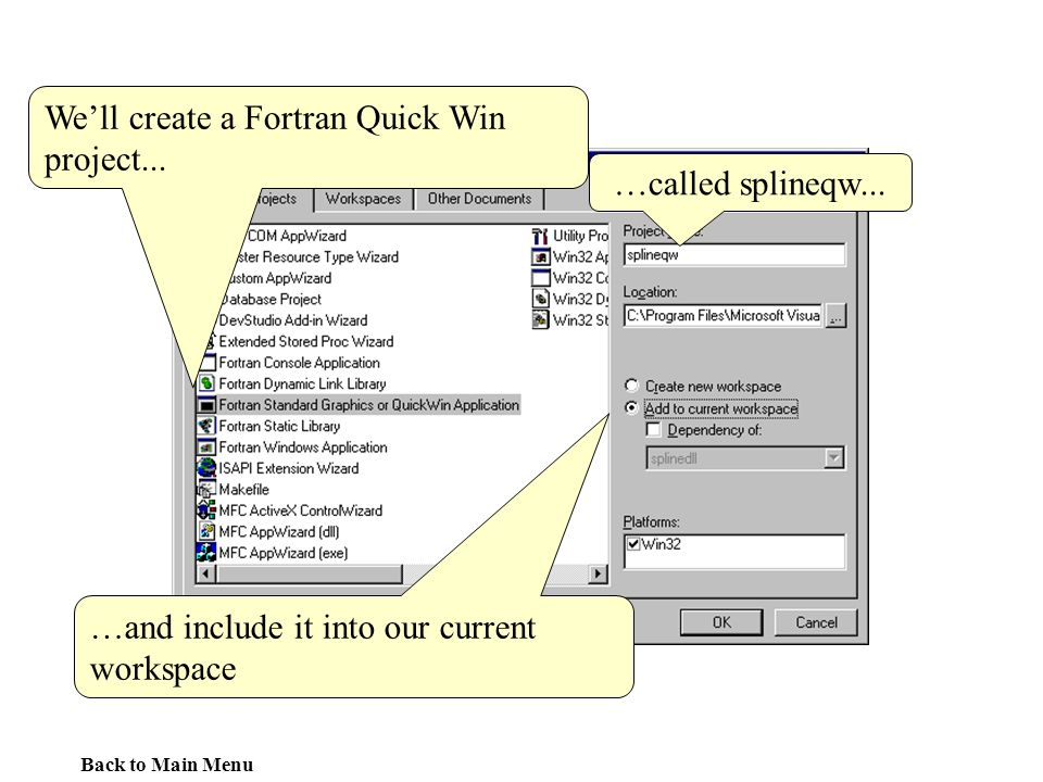 We'll create a Fortran Quick Win project...