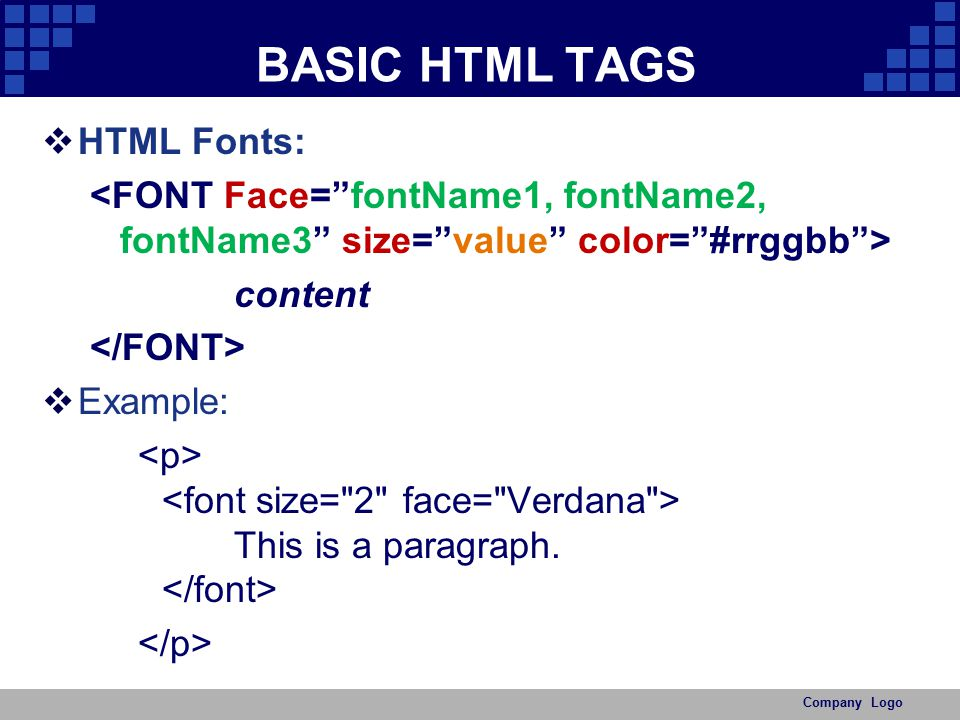 BASIC HTML TAGS HTML Fonts: