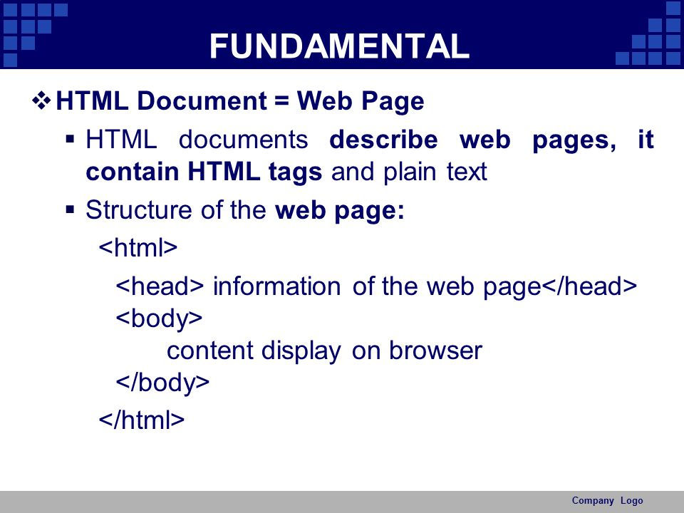 FUNDAMENTAL HTML Document = Web Page