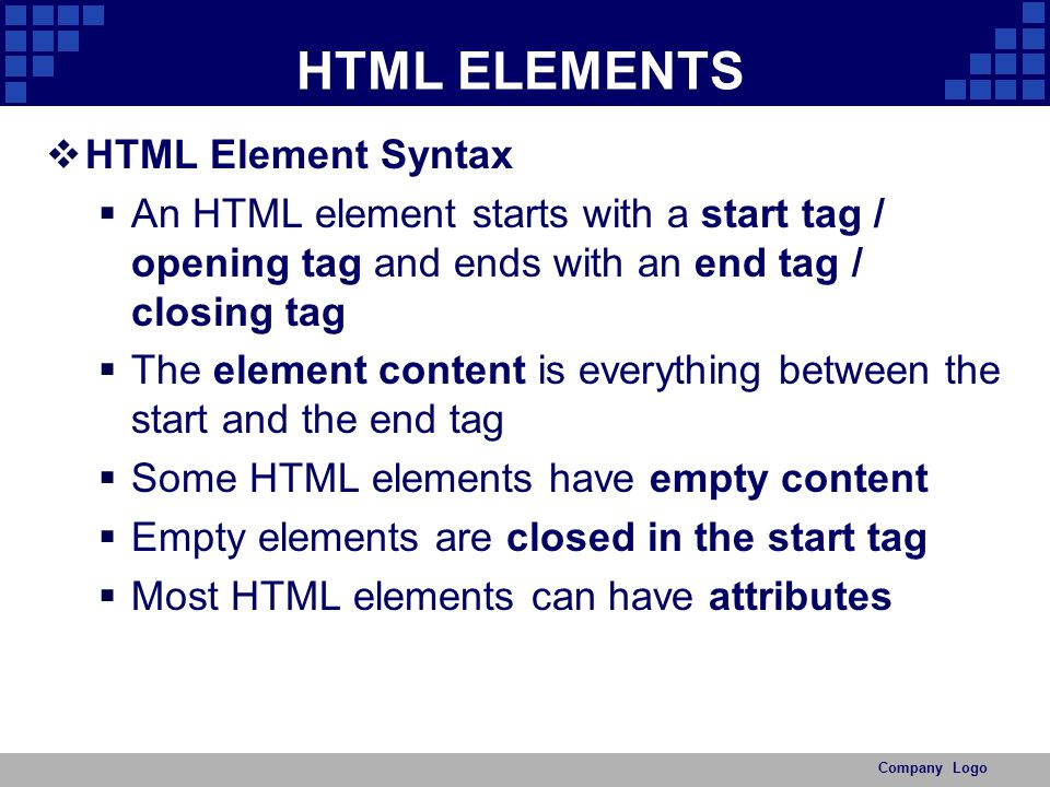 HTML ELEMENTS HTML Element Syntax