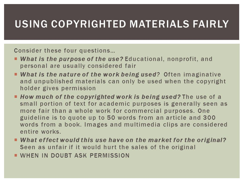 Using copyrighted materials fairly