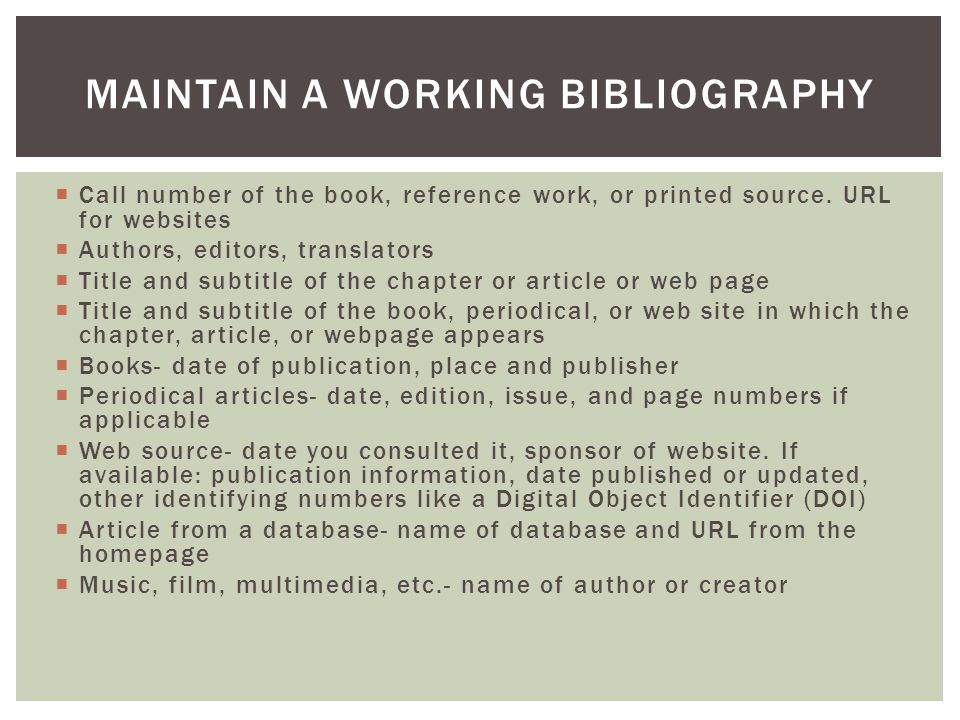 Maintain a working bibliography
