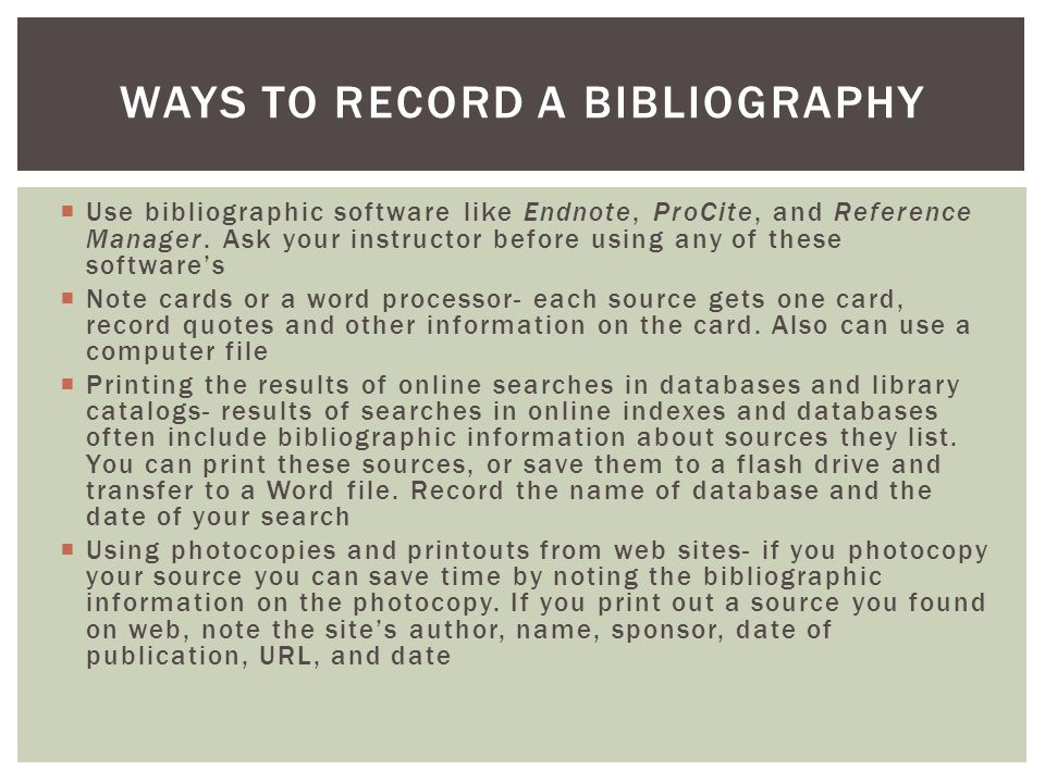 Ways to record a bibliography