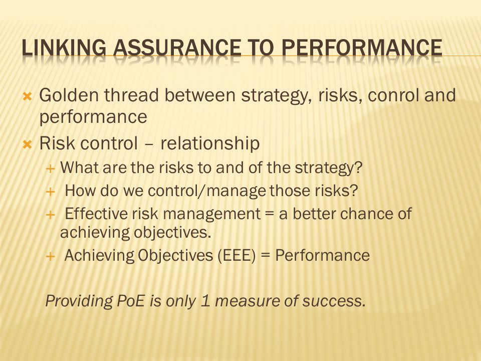 Linking Assurance to performance