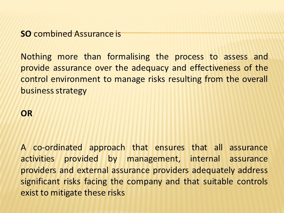 SO combined Assurance is