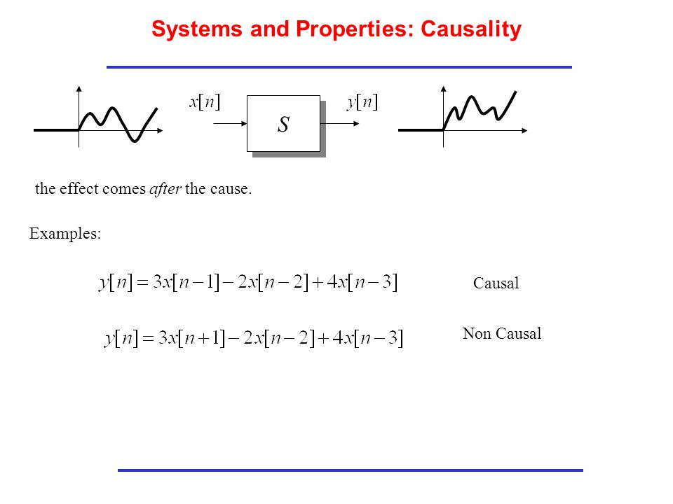 Systems and Properties: Causality