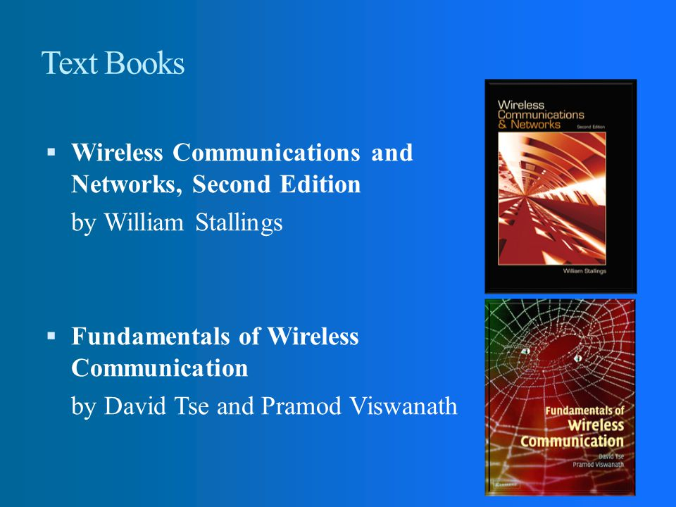 Text Books Wireless Communications and Networks, Second Edition