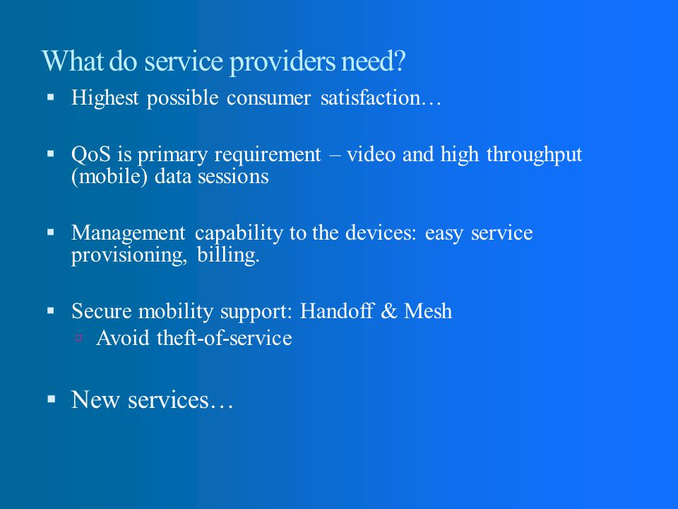 What do service providers need