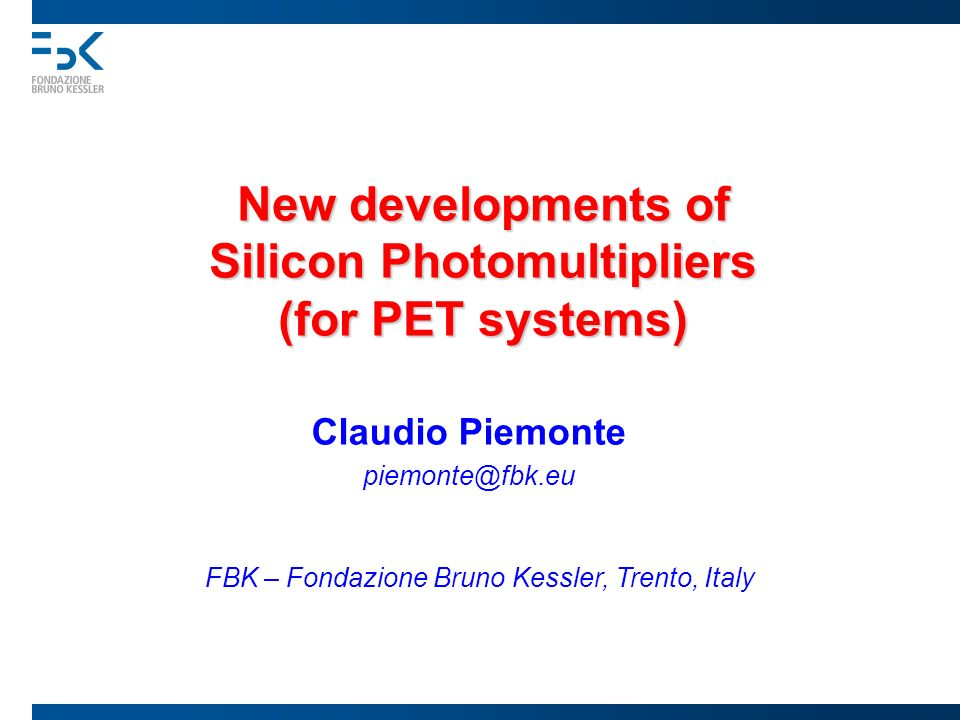 New developments of Silicon Photomultipliers (for PET systems)
