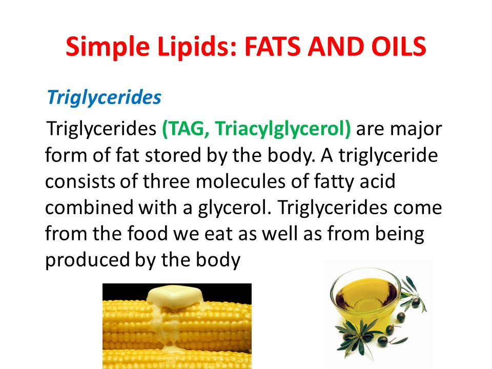 Simple Lipids: FATS AND OILS