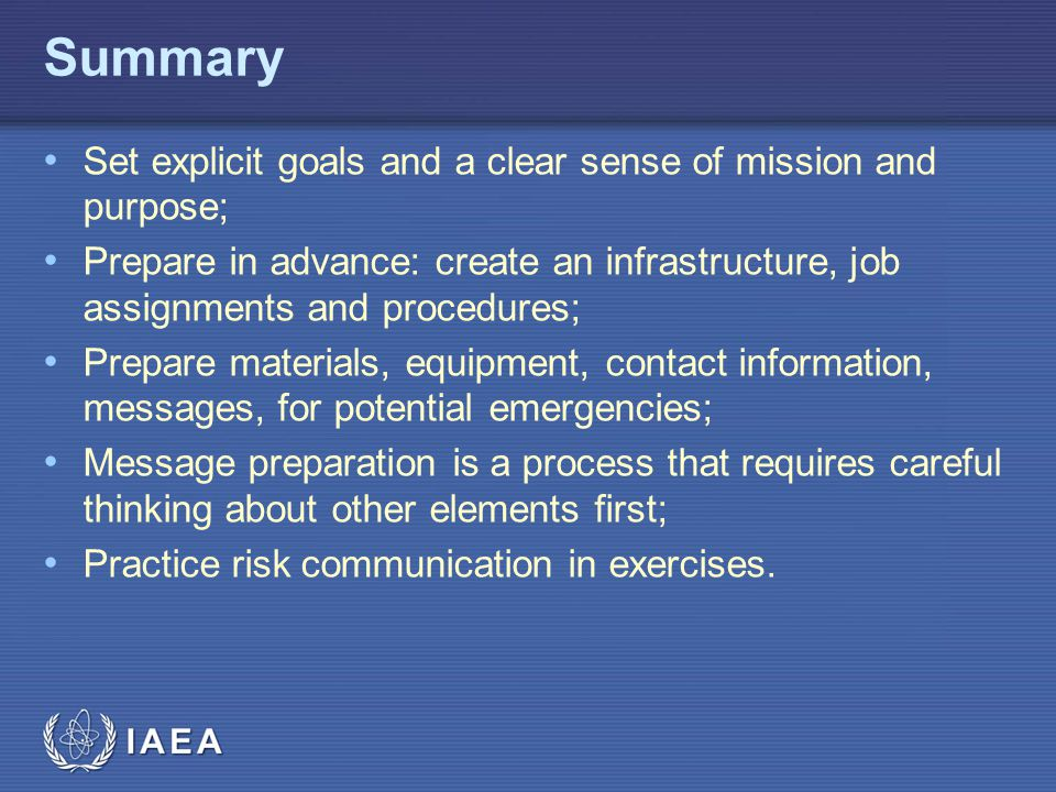 Summary Set explicit goals and a clear sense of mission and purpose;