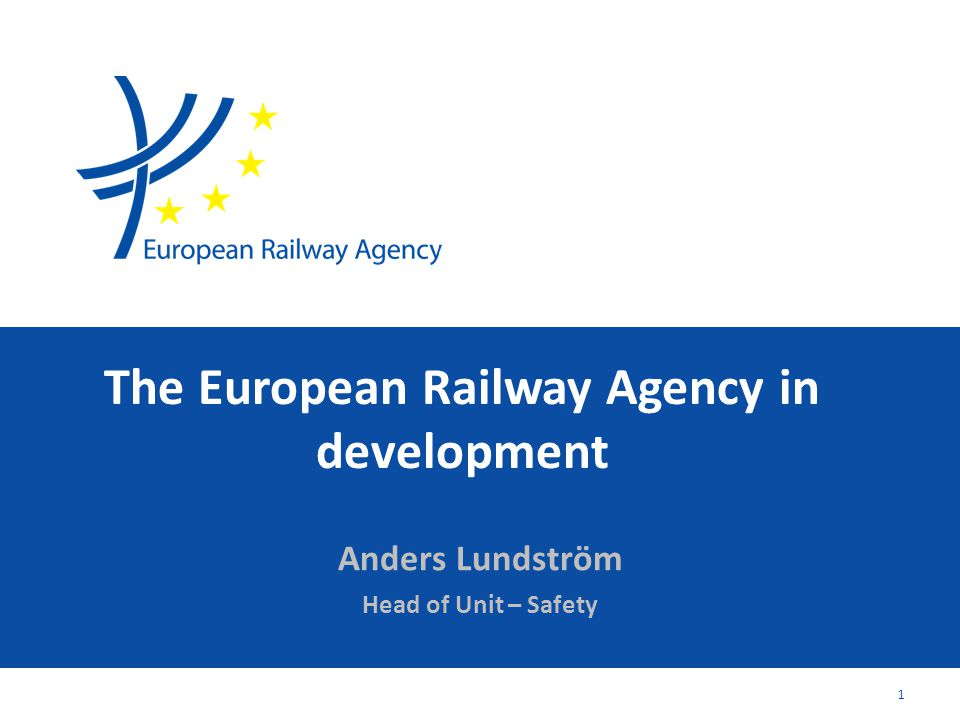 The European Railway Agency in development