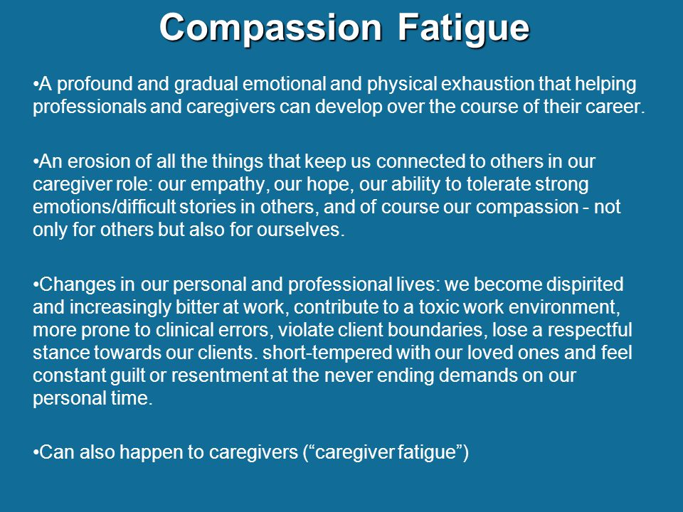 compassion fatigue what s new what works ppt download
