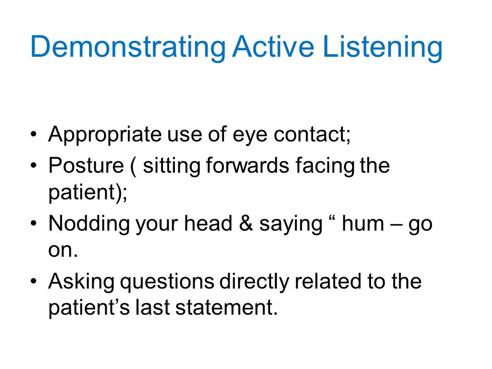 Demonstrating Active Listening