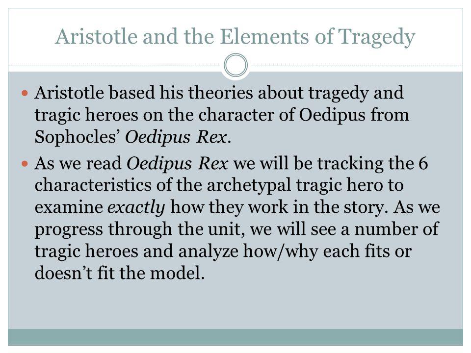 oedipus tragic hero characteristics