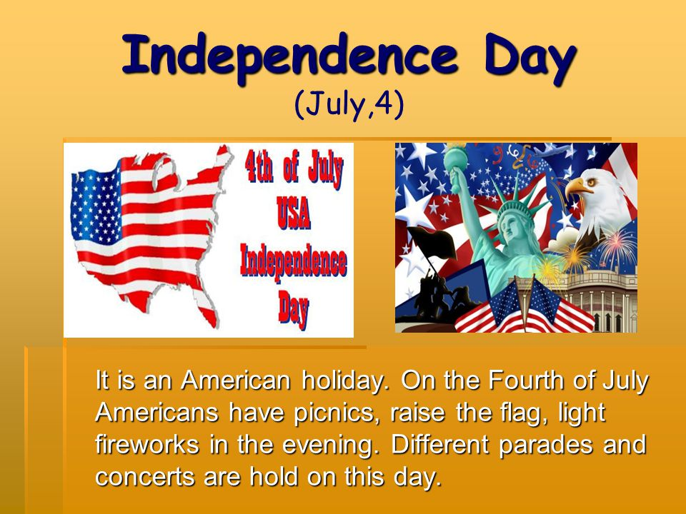 Independence Day (July,4)
