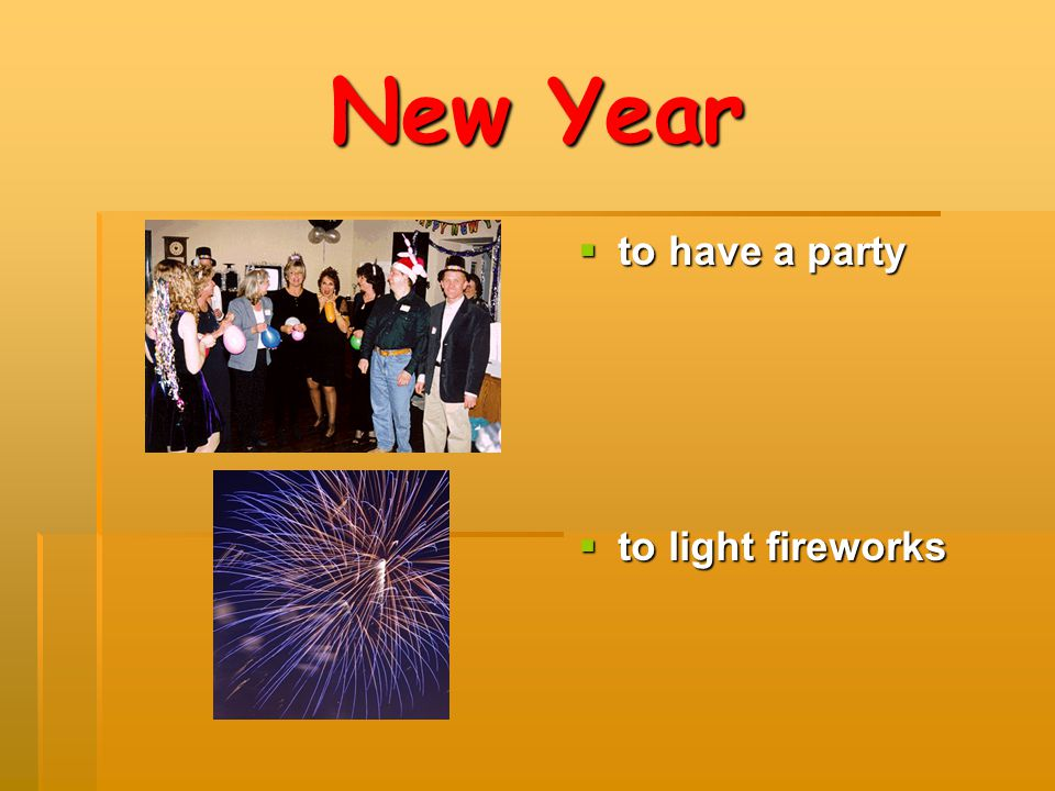 New Year to have a party to light fireworks