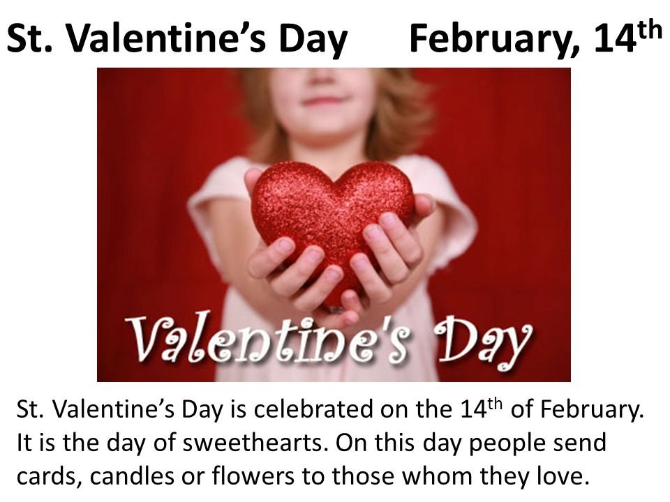 St. Valentine's Day February, 14th