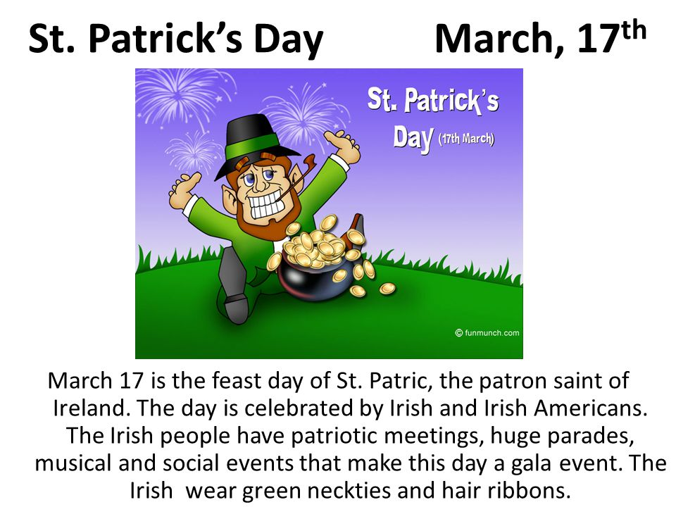 St. Patrick's Day March, 17th