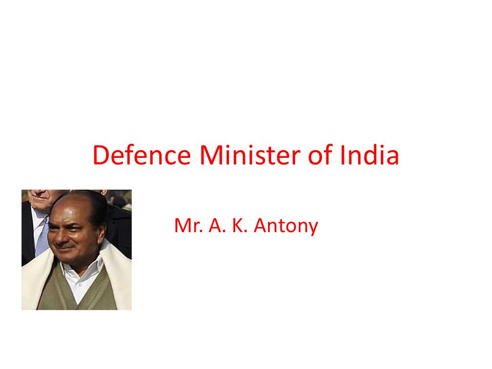 Defence Minister of India
