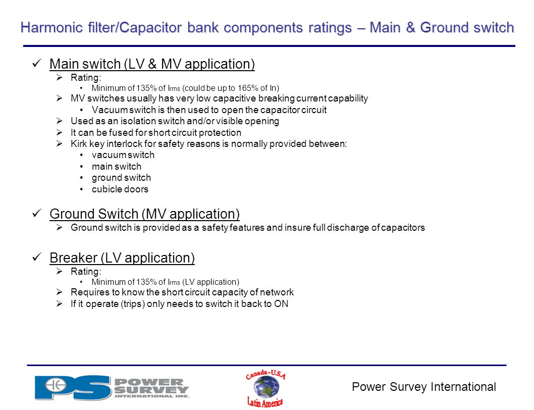 Power Survey Application Product Training Ppt Video Online Download Capacitor Bank Circuit Diagram On Schematic Harmonic Filter Components Ratings Main Ground Switch