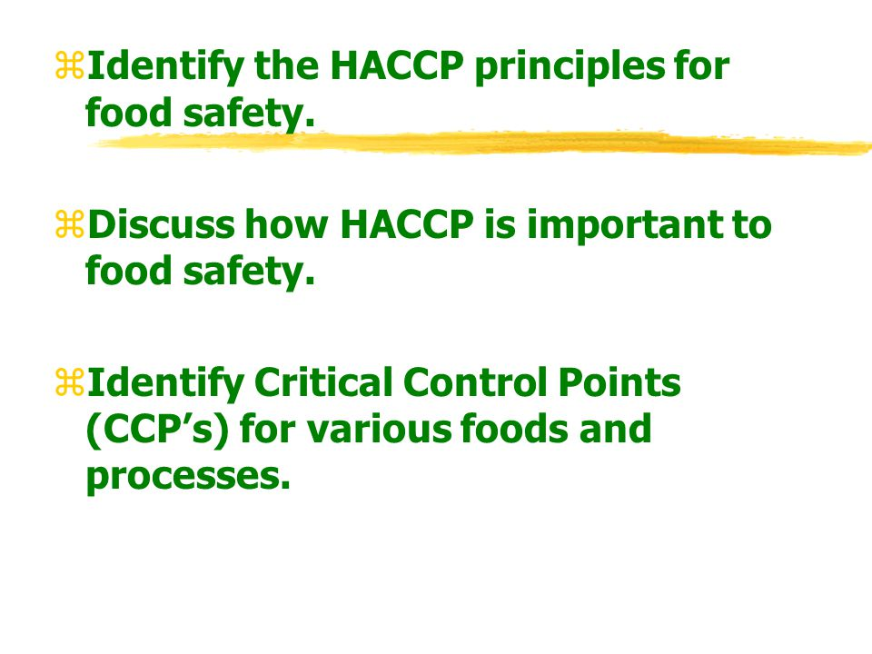 Identify the HACCP principles for food safety.