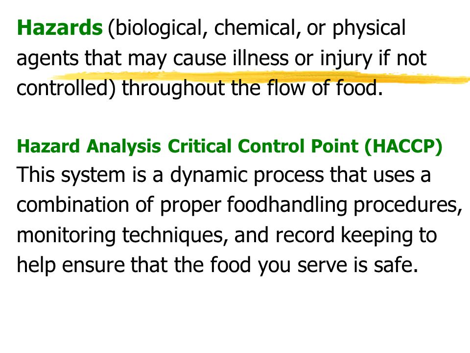 Hazards (biological, chemical, or physical