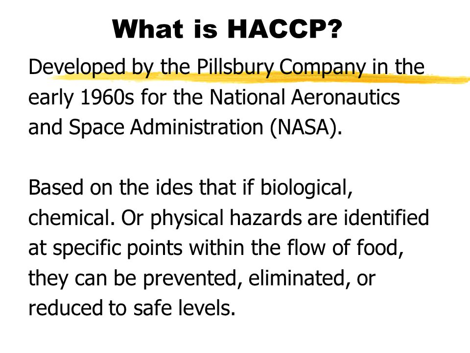 What is HACCP Developed by the Pillsbury Company in the