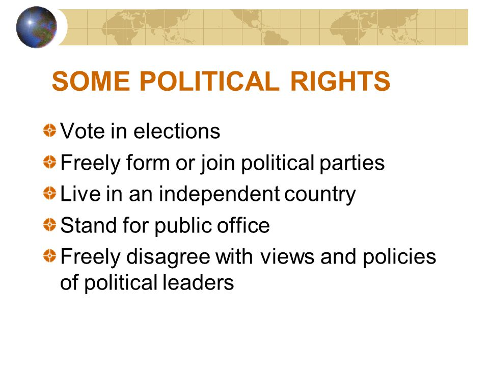 SOME POLITICAL RIGHTS Vote in elections
