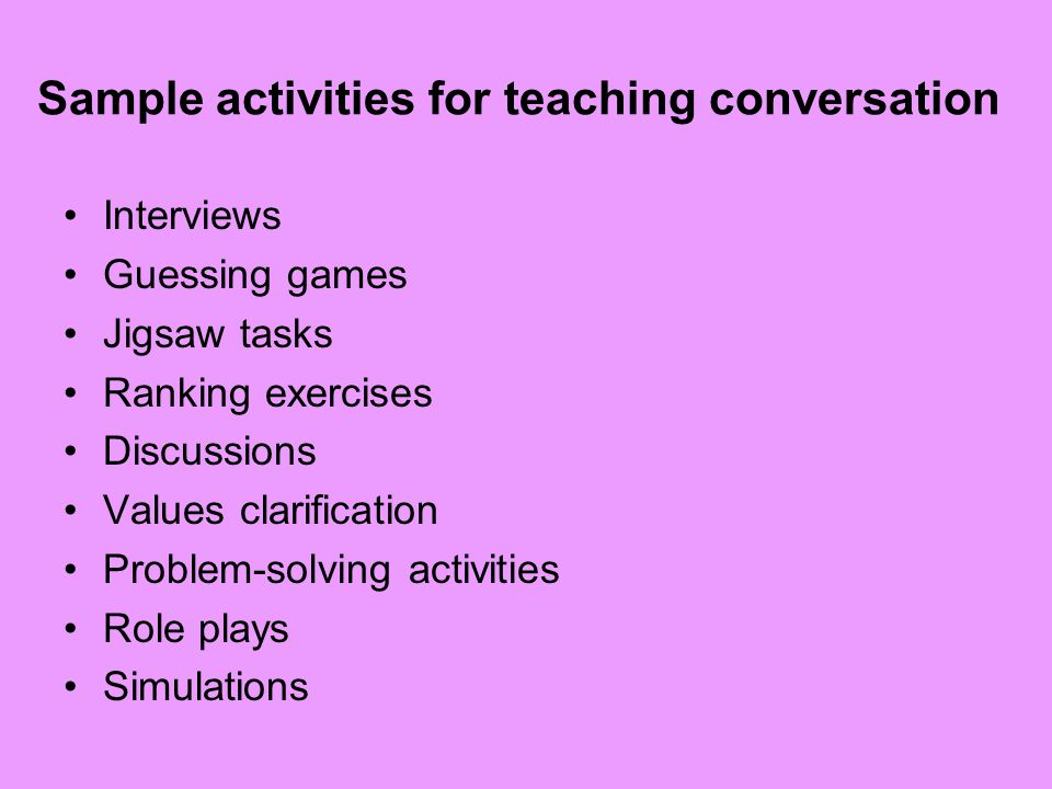 Sample activities for teaching conversation