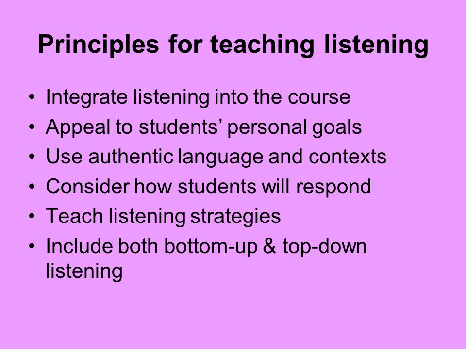 Principles for teaching listening